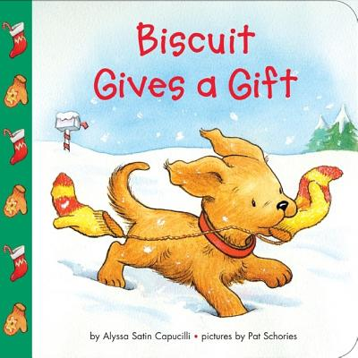 Biscuit Gives a Gift By Capucilli, Alyssa Satin/ Schories, Pat (ILT)