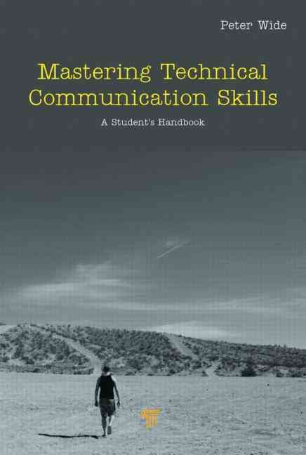 Mastering Technical Communication Skills By Wide, Peter